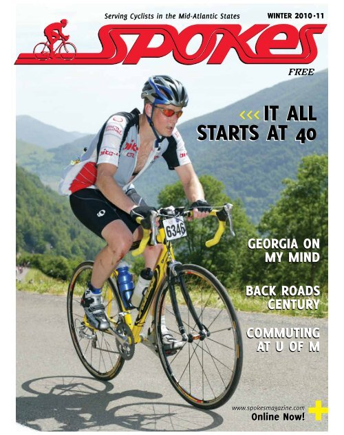 it ALL StArtS At 40 it ALL StArtS At 40 - Spokes Magazine