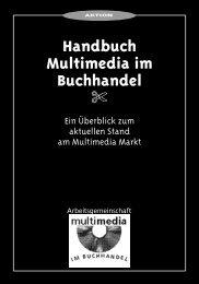 Handbuch Multimedia im Buchhandel - Buchkultur