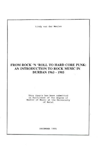 FROM ROCK 'N 'ROLL TO HARD CORE PUNK - UKZN ...