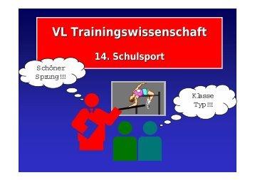 VL Trainingswissenschaft 14. Schulsport