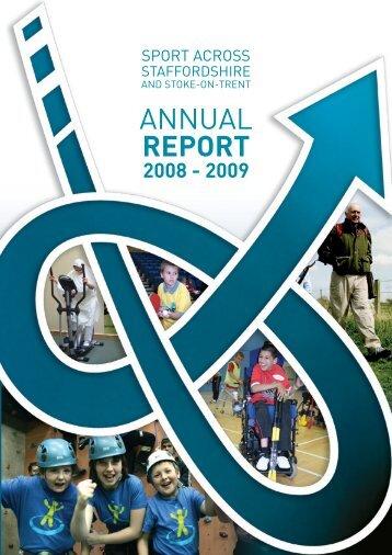 SASSOT Annual Report 2008 - 2009 - Sport Across Staffordshire