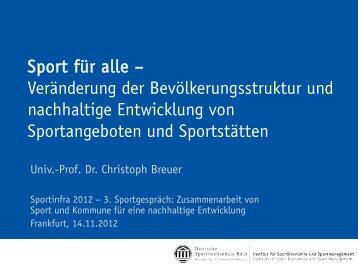 Sport für alle - Veränderung der Bevölkerungsstruktur ... - Sportinfra