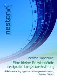 Rahmenbedingungen für die Langzeitarchivierung digitaler ... - nestor