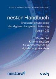 Kapitel 5.4 Kriterienkataloge für vertrauenswürdige digitale ... - nestor