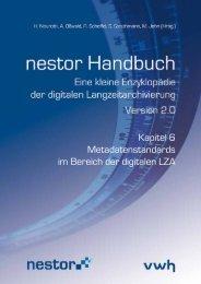 Kapitel 6 Metadatenstandards im Bereich der digitalen LZA - nestor
