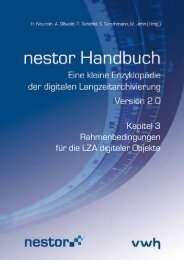 Kapitel 3 Rahmenbedingungen für die LZA digitaler Objekte - nestor