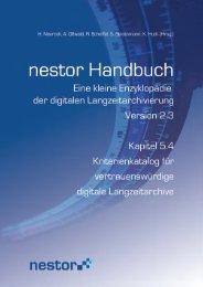 5.4 Kriterienkatalog für vertrauenswürdige digitale Archive - nestor