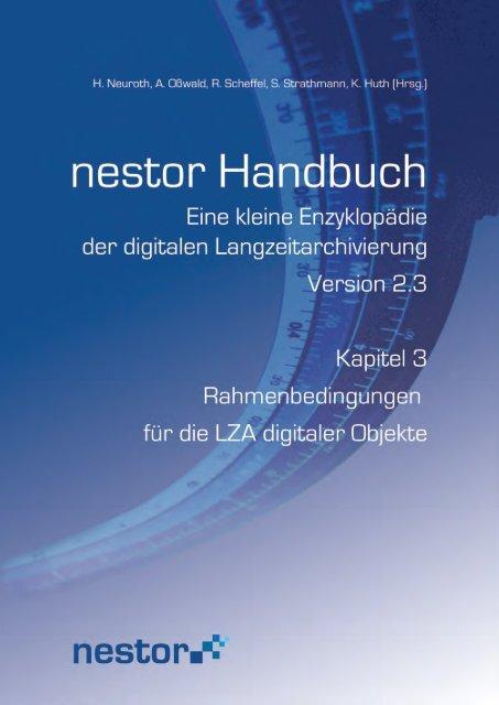 """3 """"Rahmenbedingungen für die LZA digitaler Objekte"""" - nestor"""