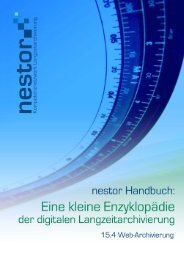 Web-Harvesting zur Langzeiterhaltung von Internet ... - nestor