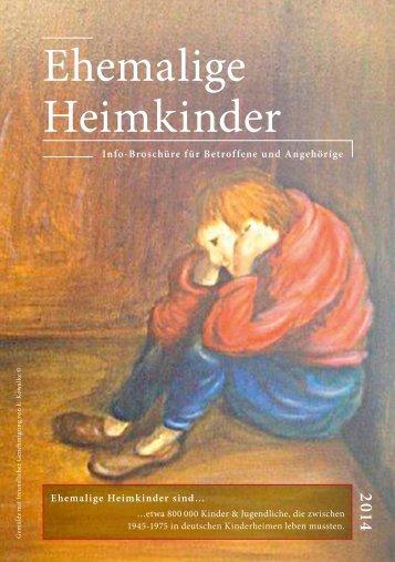 "Broschüre ""Ehemalige Heimkinder"" 2014"