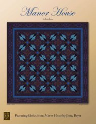 Featuring fabrics from Manor House by Jinny Beyer - RJR Fabrics