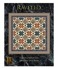 Featuring fabrics from Ravello by Jinny Beyer - RJR Fabrics