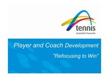 Craig Tiley - player and coach development (PDF, 414 Kb)