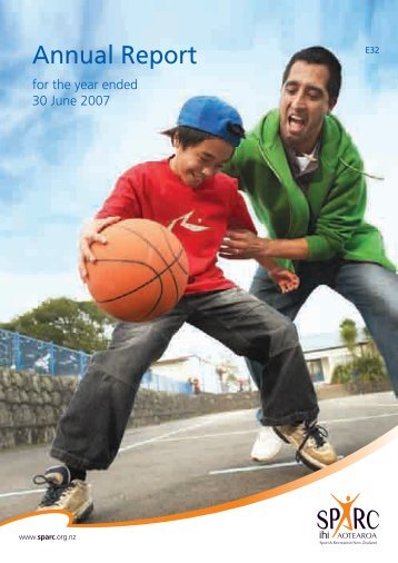 Annual Report for the year ended 30 June 2007 - Sport New Zealand