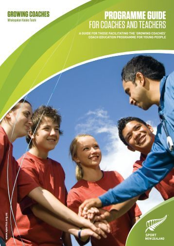 Growing Coaches Programme Guide - Sport New Zealand