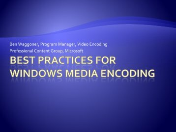 Best Practices for Windows Media Encoding