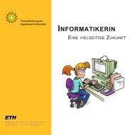 Informatikerin - Eine vielseitige Zukunft - ETH - Frauenförderung ...