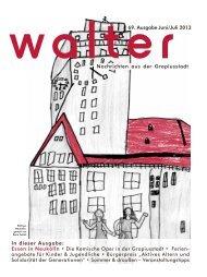 vvalter69. Ausgabe Juni/Juli 2013 Nachrichten aus der Gropiusstadt ...
