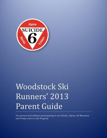 to download 2013 WSR Parent Guide - Woodstock SKI Runners