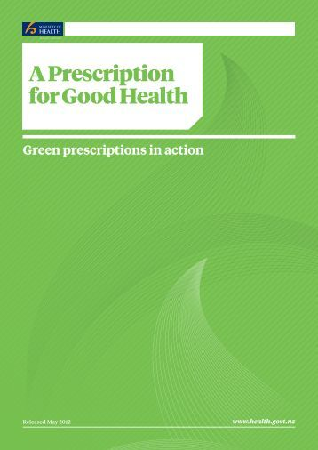 A Prescription for Good Health (pdf, 1.3 MB) - Ministry of Health