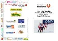 Mini – KIDs Race 2012 Samstag, 11.Februar 2012 Start 11.00 Uhr ...