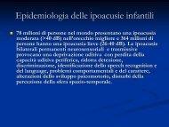 Epidemilogia delle ipoacusie infantili - Il sito di Audiologia dell ...