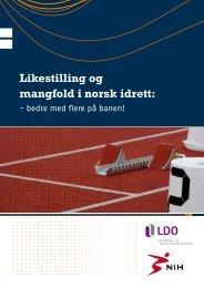 Likestilling og mangfold i norsk idrett 2008 - Norges idrettshøgskole