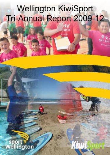 Wellington KiwiSport Tri-Annual Report 2009-12 - Sport Wellington