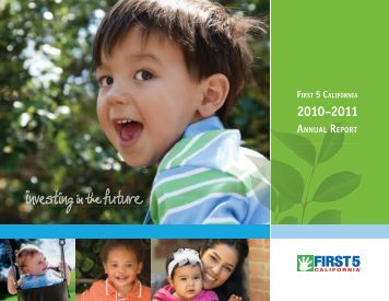 First 5 California 2010-2011 Annual Report