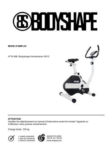 MODE D'EMPLOI 4719.498. Bodyshape Hometrainer ... - SportXX