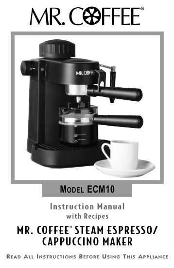 Operating Instructions For By Mr Coffee Steam Espresso Foodsaver