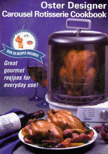 your new Oster Carousel Rotisserie. - Household Appliance Inc.