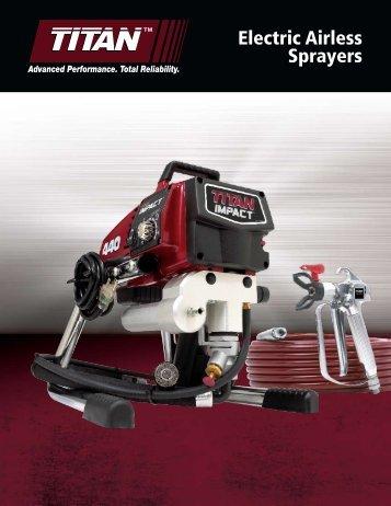 TITAN Electric Airless Sprayers Brochure - Spray Tech Systems Inc.