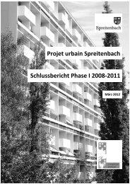 Schlussbericht Projet urbain Phase I, 2008 - Gemeinde Spreitenbach