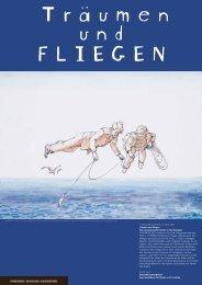 1. Dezember 2013 bis 22. April 2014 Träumen und Fliegen Eine ...