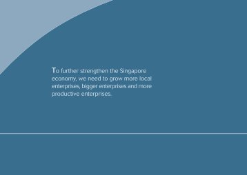 To further strengthen the Singapore economy, we need to ... - Spring