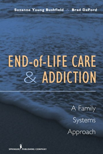End-of-Life Care of Addicts - Springer Publishing