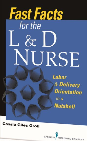 Fast facts for the L&D nurse - Springer Publishing