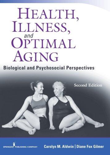 HEALTH, ILLNESS, OPTIMAL AGING - Springer Publishing