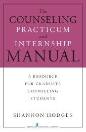 and Internship Manual - Springer Publishing