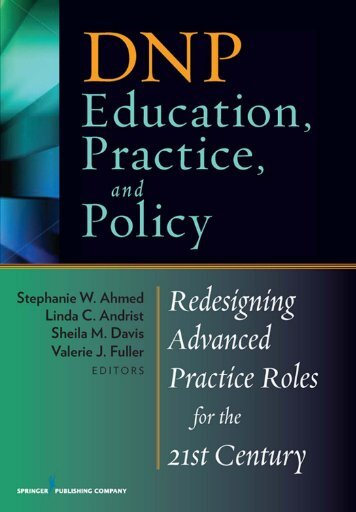 DNP Education, Practice, and Policy Redesigning Advanced ...