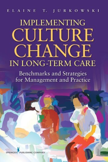 Implementing Culture Change in Long - Springer Publishing