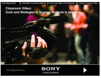 Classroom Video: Tools and Strategies to - Sony