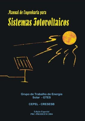 Manual de Engenharia para Sistemas Fotovoltaicos - Cresesb - Cepel