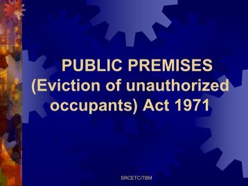 PUBLIC PREMISES (Eviction of unauthorized occupants) Act 1971