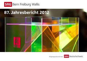 87. Jahresbericht 2012 - SRG Deutschschweiz