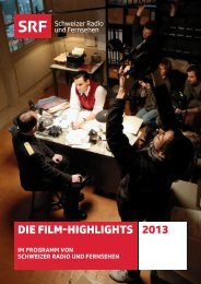 Die Film-HigHligHts 2013 - SRG SSR