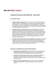 Argomenti Fabbisogno finanziario 2011-2014 - SRG SSR