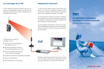 TNT La télévision numérique terrestre en Suisse romande - SRG SSR