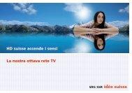 La nostra ottava rete TV HD suisse accende i sensi - SRG SSR